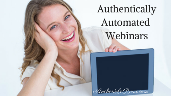 Authentically Automated Webinars
